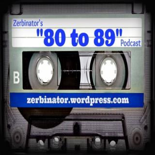 80-89 – Zerbinator Land