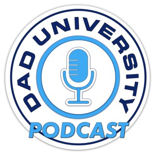 Dad University Podcast