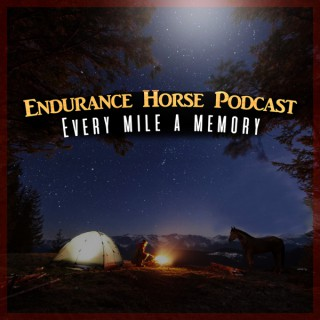 Endurance Horse Podcast