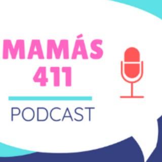 Mamás 411 Podcast