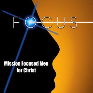 Mission Focused Men for Christ