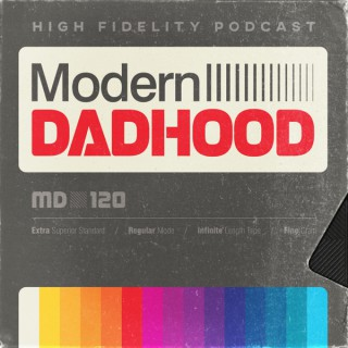 Modern Dadhood