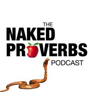 Naked Proverbs