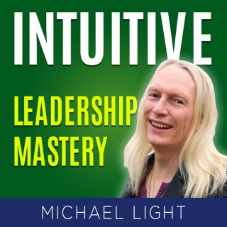 Intuitive Leadership Podcast