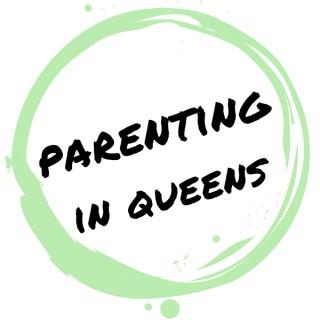 Parenting in Queens