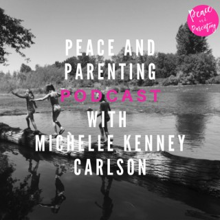 Peace and Parenting