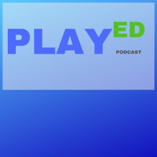 PlayEd Podcast