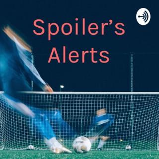 Spoiler's Alerts