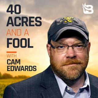 40 Acres & a Fool