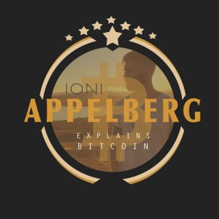 Ioni Appelberg Explains Bitcoin