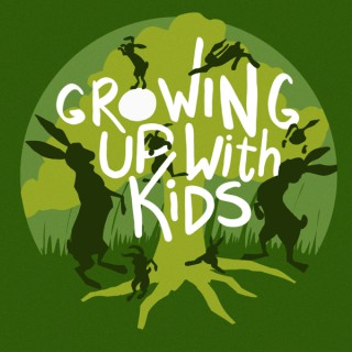Growing Up With Kids :: A Funny Parenting Podcast