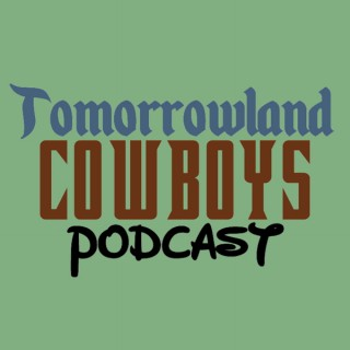 Tomorrowland Cowboys Podcast