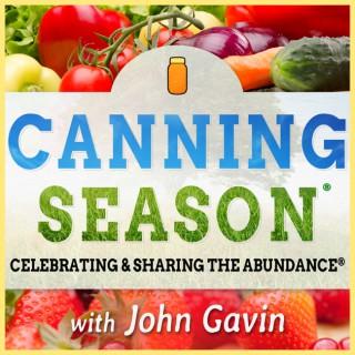Canning Season Podcast: Canning   Food Preservation   Lifestyle   Community