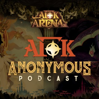 AFK Anonymous: AFK Arena Podcast