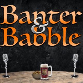 Banter & Babble