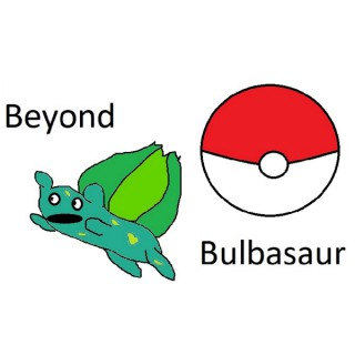 Beyond Bulbasaur