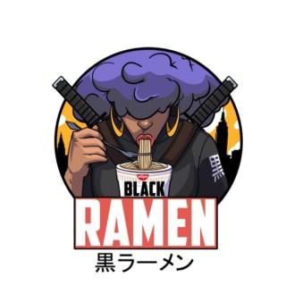 Black Ramen Podcast