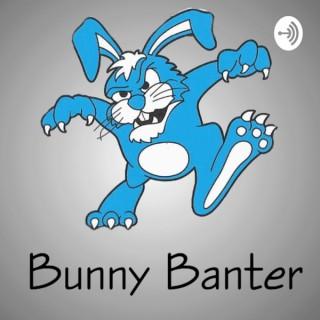 Bunny Banter