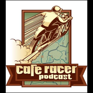 Cafe Racer Adv Motorcycle Podcast