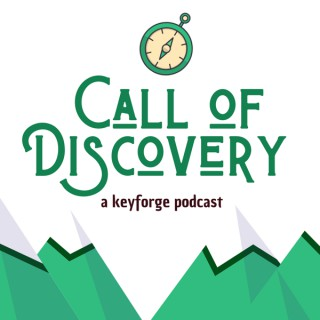 Call of Discovery: A Keyforge Podcast