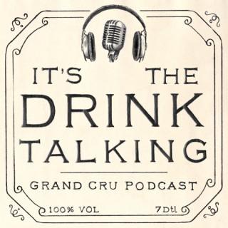 It's The Drink Talking