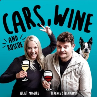 Cars, Wine and Roscoe