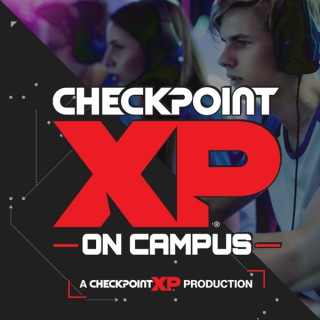 Checkpoint XP On Campus Podcast