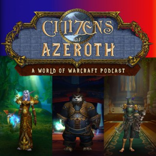 Citizens of Azeroth: A World of Warcraft Podcast