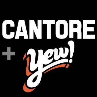 CANTORE + YEW!