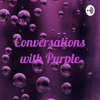 Conversations with Purple