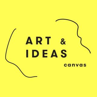 CANVAS: Art & Ideas