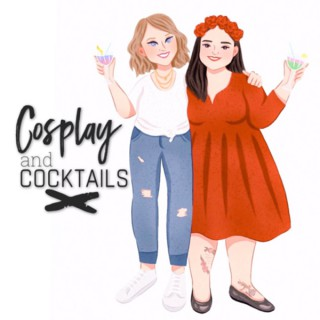 Cosplay and Cocktails