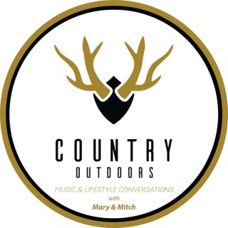 Country Outdoors Podcast with Mary & Mitch