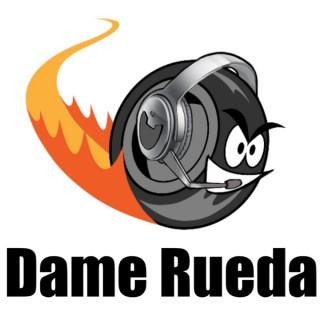 Dame Rueda