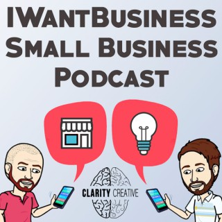 IWantBusiness - Small Business Podcast