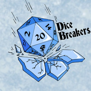 Dice Breakers DnD