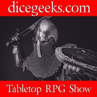 Dicegeeks.com Tabletop RPG Show