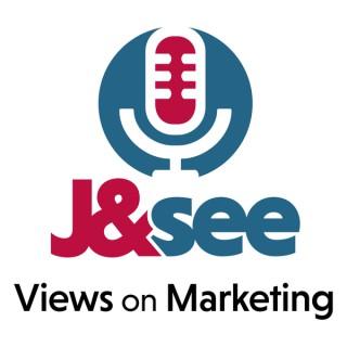 J&See: Views on Marketing