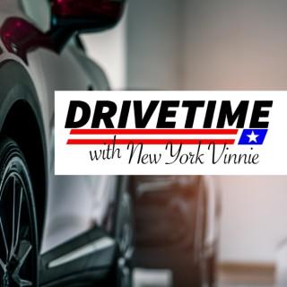 DriveTime Radio with New York Vinnie