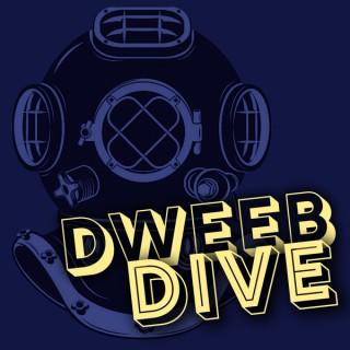Dweeb Dive