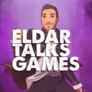Eldar Talks Games