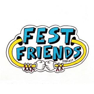 Fest Friends Podcast