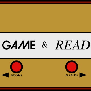 Game & Read Podcast