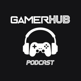 GamerHub Podcast