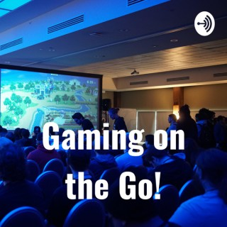 Gaming on the Go!