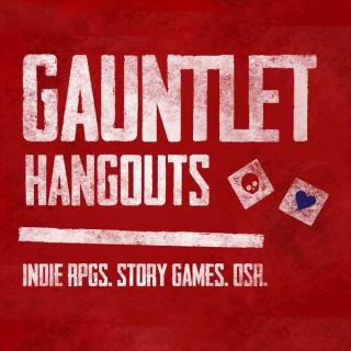 Gauntlet Hangouts