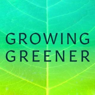 Growing Greener