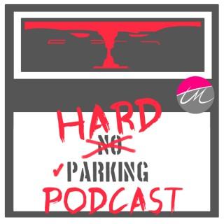 Hard Parking Podcast