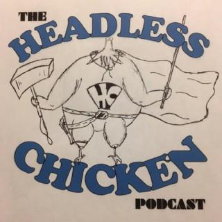 Headless Chicken Podcast