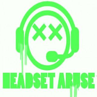 Headset Abuse